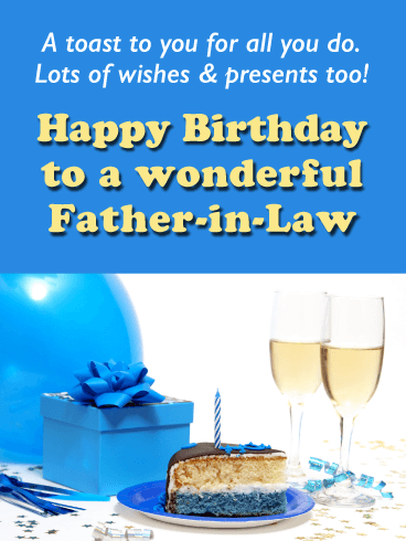 A Toast to You - Happy Birthday Card for Father-in-Law