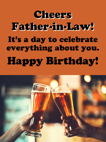 Cheers to You! - Happy Birthday Card for Father-in-Law
