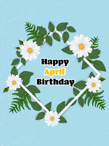Happy April Birthday Card - Daisy