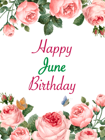 Happy June Birthday Card - Roses