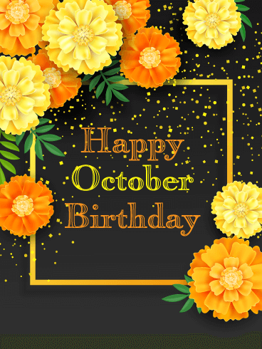 Happy October Birthday Card - Marigolds