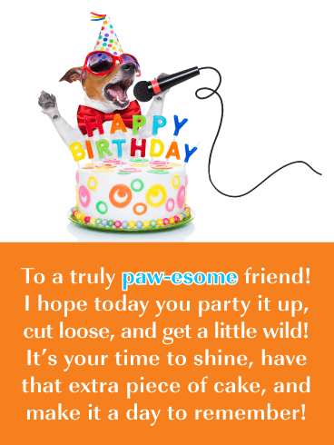 Singing Dog Card - Happy Birthday Wish for Friend