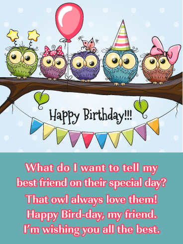 Owl Always Love You - Happy Birthday Card for Best Friend