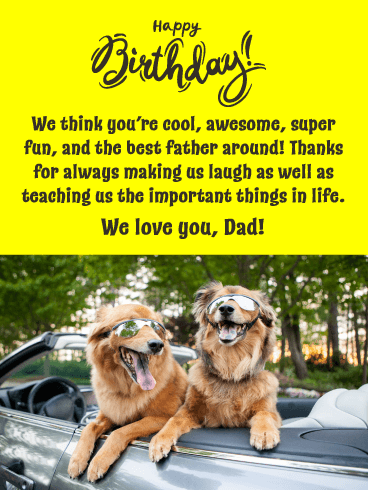 Dogs in Cool Sunglasses! Happy Birthday Card for Father from Us