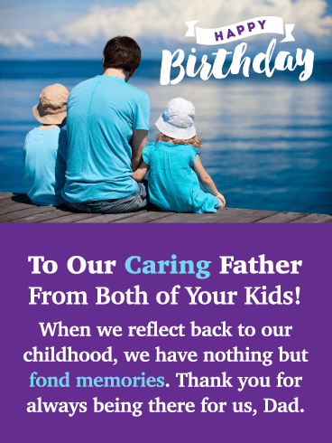 Fond Memories – Happy Birthday Card for Father from Us