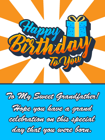 A Grand Celebration – Happy Birthday Card for Grandfather