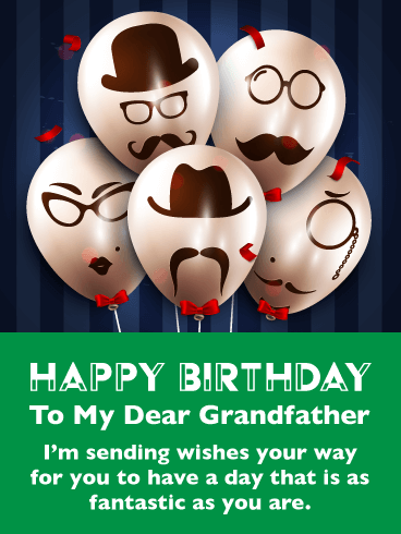 Awesome Balloons – Happy Birthday Card for Grandfather