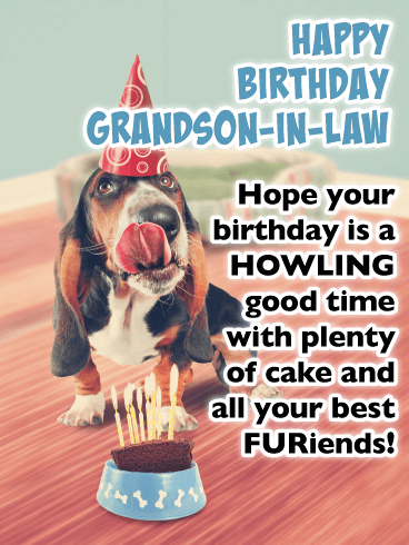 Howling Good Time - Funny Birthday Card for Grandson-In-Law