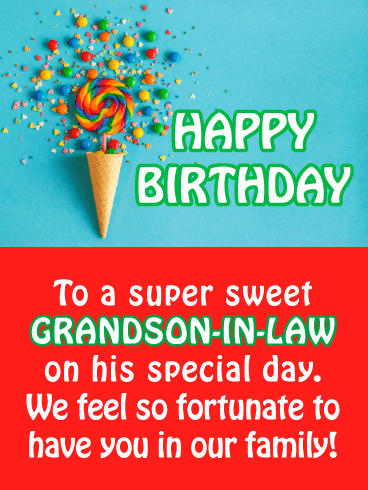 Candy Cone - Happy Birthday Card for Grandson-In-Law