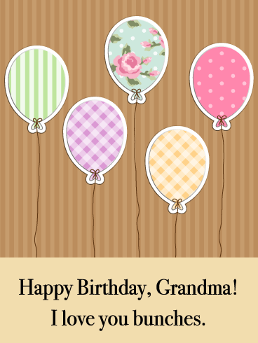Love You Bunches- Birthday Wishes Card for Grandmother