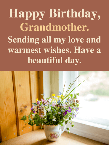 Flowers In the Window- Birthday Wishes Card for Grandmother