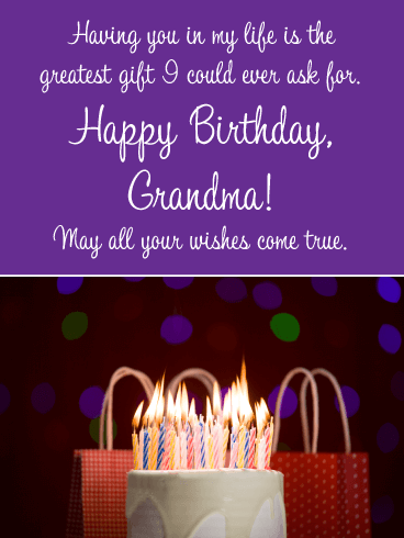 The Greatest Gift- Happy Birthday Wishes Card for Grandmother