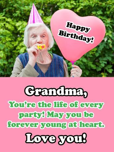 Forever Young At Heart - Happy Birthday Wishes Card for Grandmother