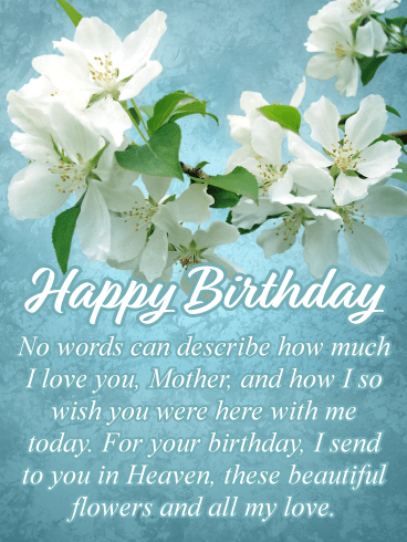 Wishing You Were Here – Happy Birthday Card for Mother in Heaven