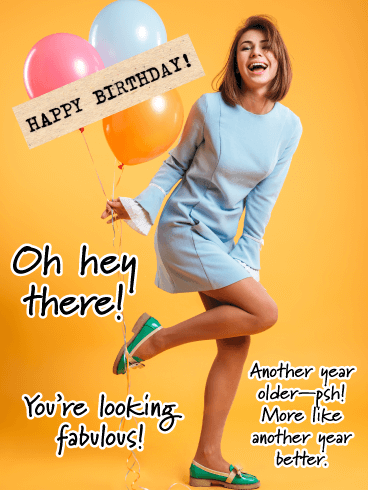 Better Than Ever- Happy Birthday Card for Her
