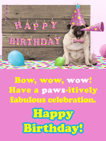Bow, Wow, Wow! - Happy Birthday Card for Her