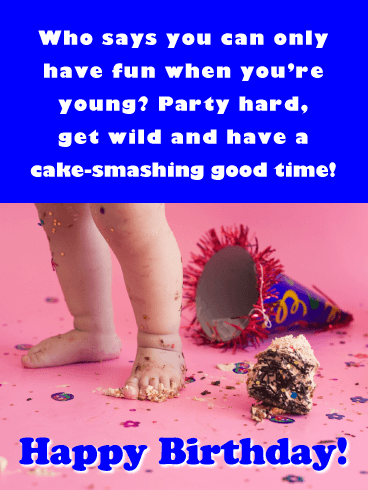 Have a Cake-Smashing Good Time - Happy Birthday Card for Her