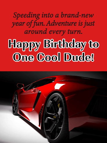 To One Cool Dude! - Happy Birthday Card for Him