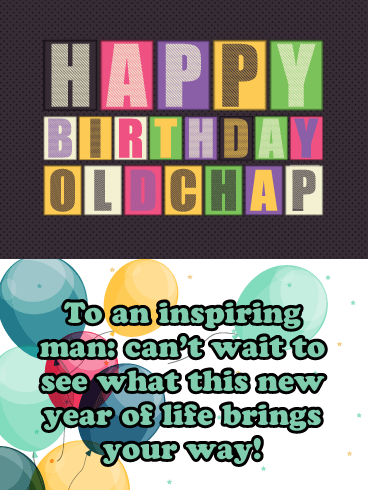 New Year, Old Chap - Happy Birthday Card for Him