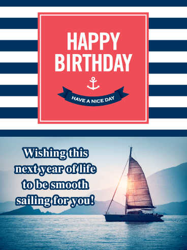 Smooth Sailing - Happy Birthday Card for Him