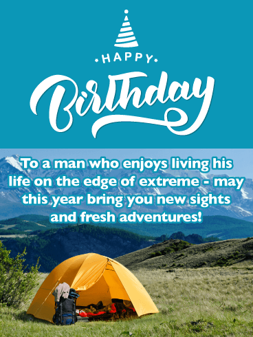 Camping In the Mountains - Happy Birthday Card for Him