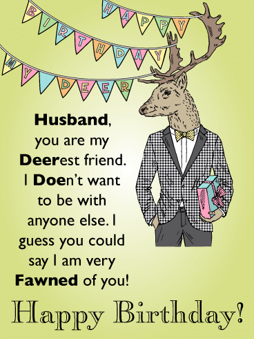 My Deerest Friend - Funny Happy Birthday Card for Husband
