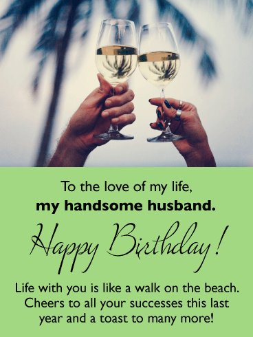 Cheers To You - Happy Birthday Card Wishes for Husband