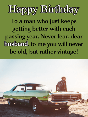 Vintage Man - Happy Birthday Wishes Card for Husband