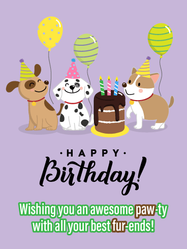 Paw-ty with Your Fur-iends- Funny Birthday Card for Boys