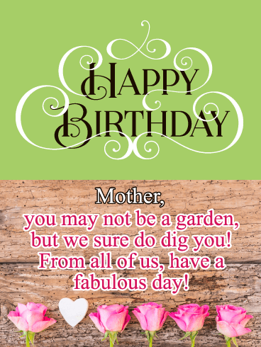 We Dig You- Funny Birthday Card for Mother from Us