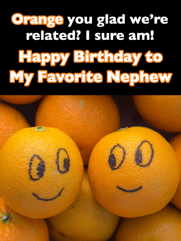 Dear My Favorite Nephew - Happy Birthday Card for Nephew