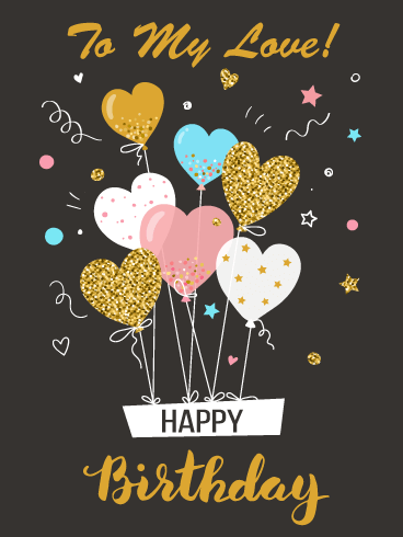 Heart Shaped Balloons – Romantic Happy Birthday Card for Him