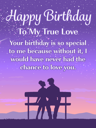 The Chance to Love You – Romantic Happy Birthday Card for Him