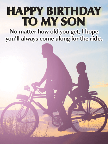 Come Along for the Ride - Happy Birthday Cards for Son from Father