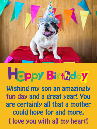 Dog with Festive Hat – Happy Birthday Card for Son from Mother