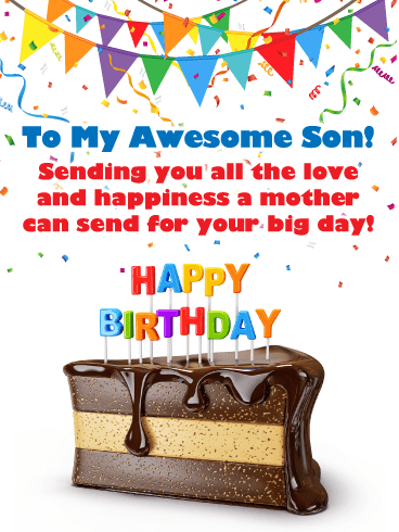 Fabulous Chocolate Cake – Happy Birthday Card for Son from Mother