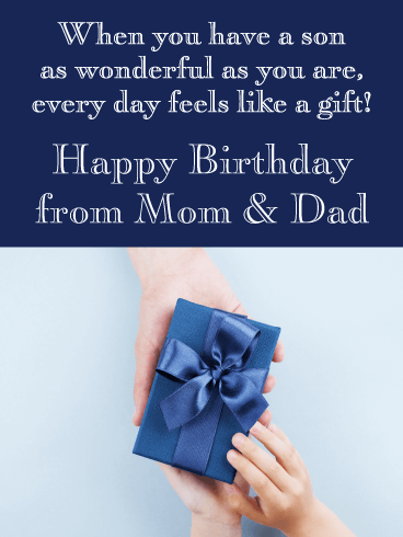 Every Day Feels like a Gift - Happy Birthday Card for Son from Parents
