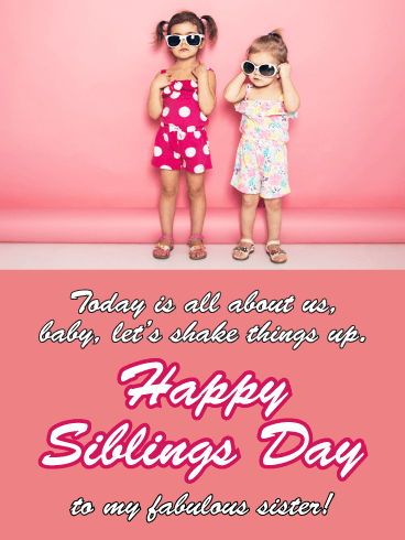 Shake Things Up - Happy Siblings Day Card for Sister