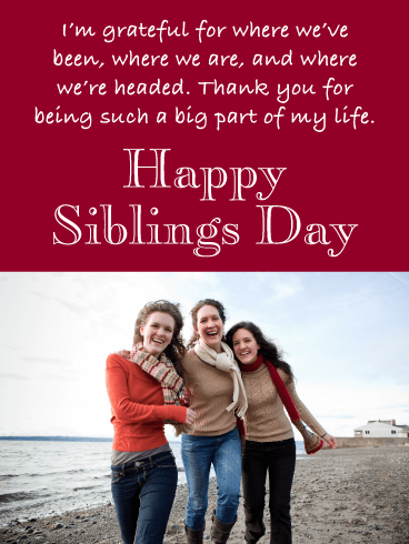 Thankful For You Happy Siblings Day Birthday Greeting Cards By Davia