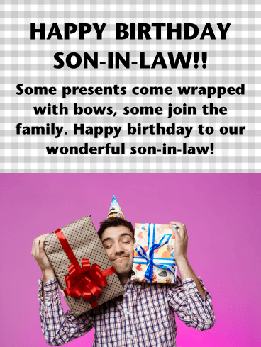 Gift-Loving- Happy Birthday Card for Son-in-Law