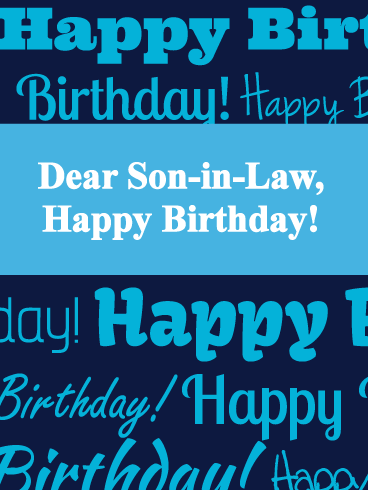 Timeless - Happy Birthday Card for Son-in-Law