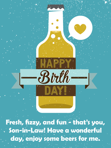 Fresh, Fizzy, Fun- Happy Birthday Card for Son-In-Law
