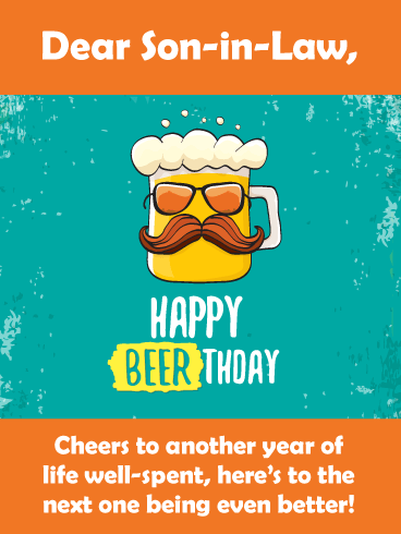 Beerthday Cheers- Happy Birthday Card for Son-In-Law