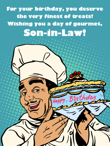 Day of Gourmet- Happy Birthday Wish Card for Son-In-Law