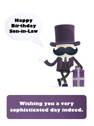 Such Sophistication- Happy Birthday Card for Son-In-Law