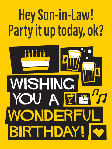 Party It Up- Happy Birthday Wishes Card for Son-In-Law