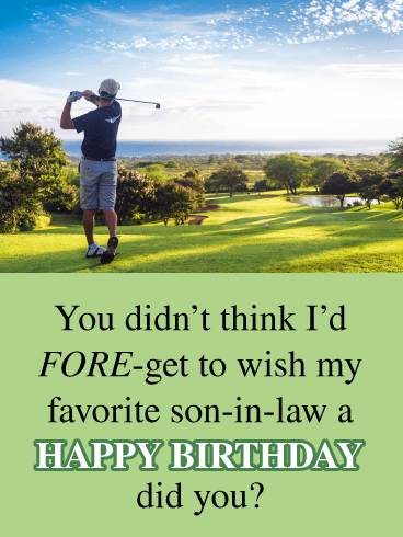 Funny Golfing Card- Happy Birthday Wishes for Son-In-Law