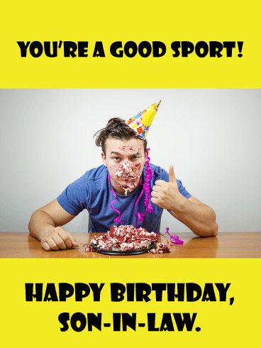Good Sport- Funny Happy Birthday Card for Son-In-Law