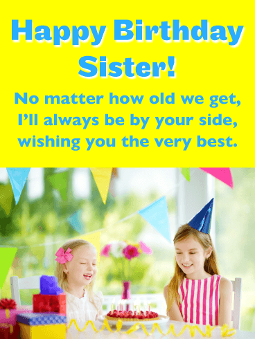 My First Friend - Happy Birthday Card for Sister