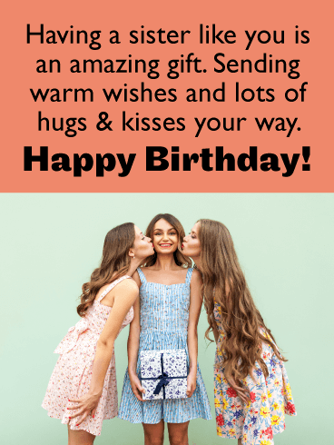 Hugs & Kisses - Happy Birthday Card for Sister